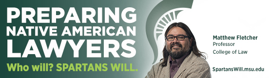 a banner with Matthew L.M. Fletcher that reads 'preparing native american lawyers'